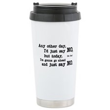 Just Say No Ceramic Travel Mug