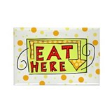 Eat Here Magnet