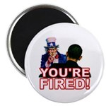 "You're Fired! 2.25"" Magnet (10 pack)"
