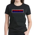 Former Democrat Women's Dark T-Shirt