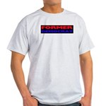 Former Democrat Light T-Shirt