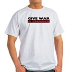 Give War A Chance Light T-Shirt
