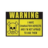 WARNING: Character Defects Rectangle Magnet (10 pa