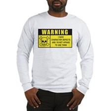 WARNING: Character Defects Long Sleeve T-Shirt