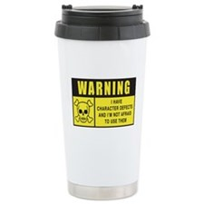 WARNING: Character Defects Ceramic Travel Mug