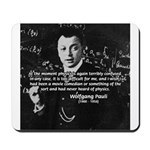 Comedy on Quantum Theory Mousepad 