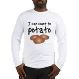 I Can Count to Potato, Long Sleeve T-Shirt
