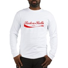 Rock n Rolla forever Long Sleeve T-Shirt