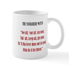 Yorkshire Motto Small Mug