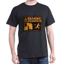 BEWARE: Science In Progress T-Shirt