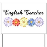 English Teacher Flowers Yard Sign
