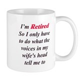 Wife's Voices tells me 2 Small Mug
