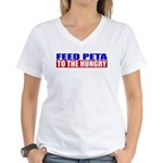 Feed PETA To The Hungry Women's V-Neck T-Shirt