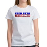 Feed PETA To The Hungry Women's T-Shirt