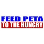 Feed PETA To The Hungry Sticker (Bumper 50 pk)