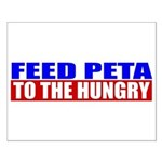 Feed PETA To The Hungry Small Poster