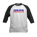 Feed PETA To The Hungry Kids Baseball Jersey