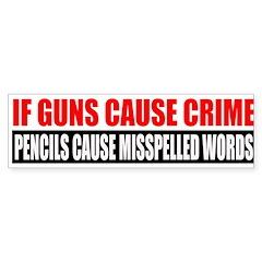 If Guns Cause Crime Sticker (Bumper 50 pk)