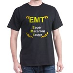 Eager Macaroni Taster Dark T-Shirt
