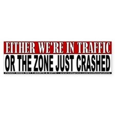 Zone Just Crashed Bumper Bumper Sticker