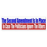 The Second Amendment Is In Pl Sticker (Bumper 50 p