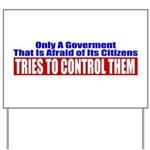 The Government That Fears The Yard Sign