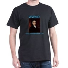 What would Madison Do? T-Shirt