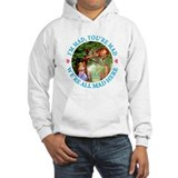 WE'RE ALL MADE HERE Hoodie Sweatshirt