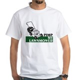 Pimp My Lawnmower Shirt