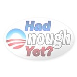 Had enough yet? Decal