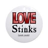 Love Stinks Ornament (Round)