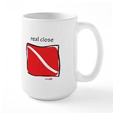 Real life and real close Mug