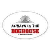 In The Doghouse Decal,Oil Rigs