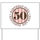 Fun & Fabulous 50th Birthday Yard Sign