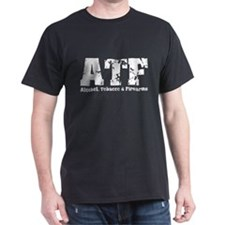 ATF - Alcohol, Tobacco & Fire T-Shirt