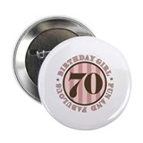 "Fun & Fabulous 70th Birthday 2.25"" Button (10 pack"