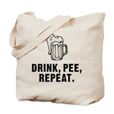 Drink Pee Repeat Tote Bag