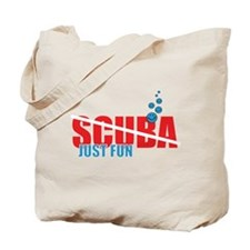 Scuba - it is just fun Tote Bag