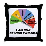 Beyond Awesome Throw Pillow