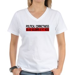 Political Correctness Kills Women's V-Neck T-Shirt