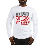 DON'T TOUCH MY STUFF Long Sleeve T-Shirt