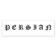 Persian (Old English) Bumper Bumper Sticker
