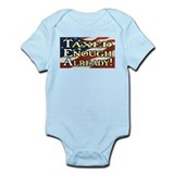 Taxed Enough Already! Infant Bodysuit