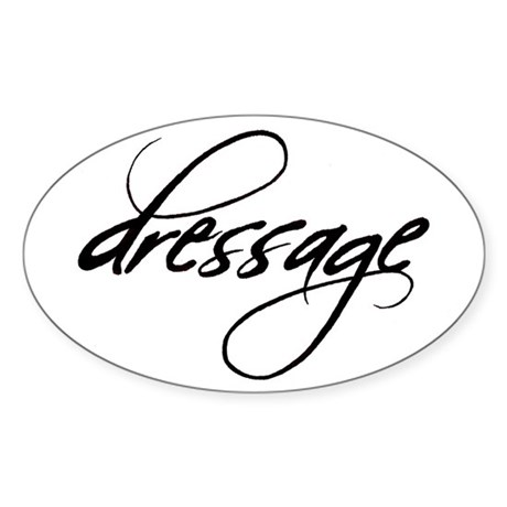 dressage (black text) Oval Sticker