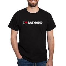 I Love RAYMOND - Black T-Shirt