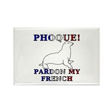 Phoque, Pardon My French Rectangle Magnet