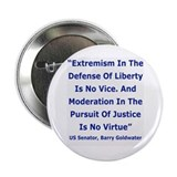 "EXTREMISM IN THE DEFENSE OF LIBERTY... 2.25"" Butto"