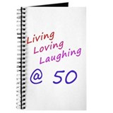 Living Loving Laughing At 50 Journal