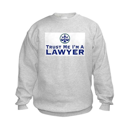 Trust Me I'm a Lawyer Kids Sweatshirt
