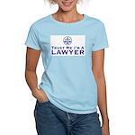 Trust Me I'm a Lawyer Women's Pink T-Shirt